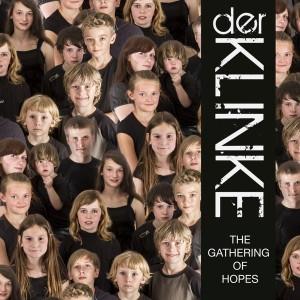 23/11/2014 : DER KLINKE - The Gathering Of Hopes