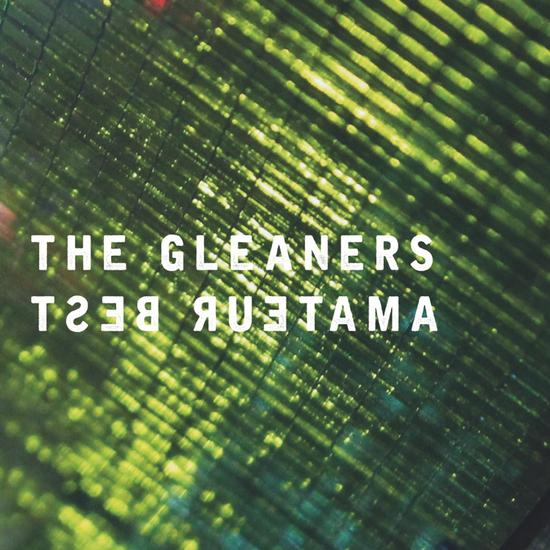 08/11/2015 : THE GLEANERS - Amateur Best