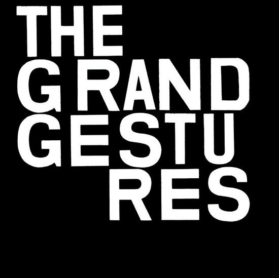 23/01/2015 : THE GRAND GESTURES - Into The Darkness We Go EP