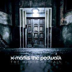 07/10/2015 : X-MARKS THE PEDWALK - The House Of Rain