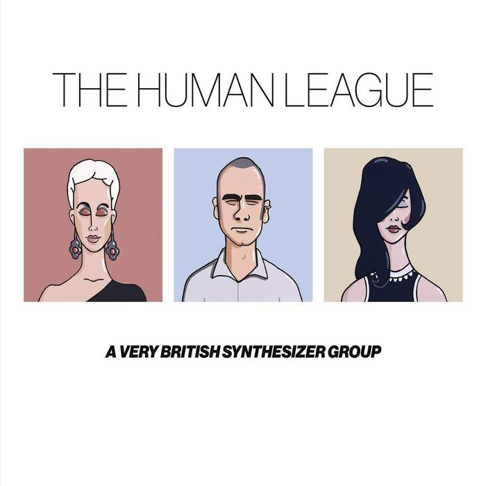 19/12/2016 : THE HUMAN LEAGUE - A Very British Synthesizer Group
