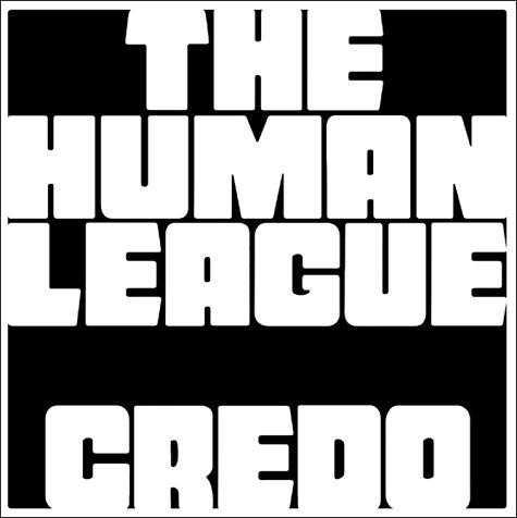 19/04/2011 : THE HUMAN LEAGUE - Credo