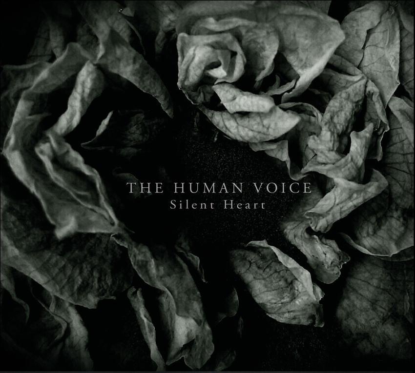 03/02/2016 : THE HUMAN VOICE - Silent Heart