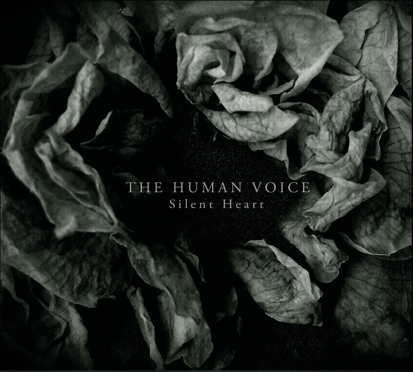 03/02/2016 : THE HUMAN VOICE - Silent Heart
