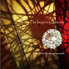 16/10/2015 : THE IMAGINARY SUITCASE - Fake Blood From Real Wounds
