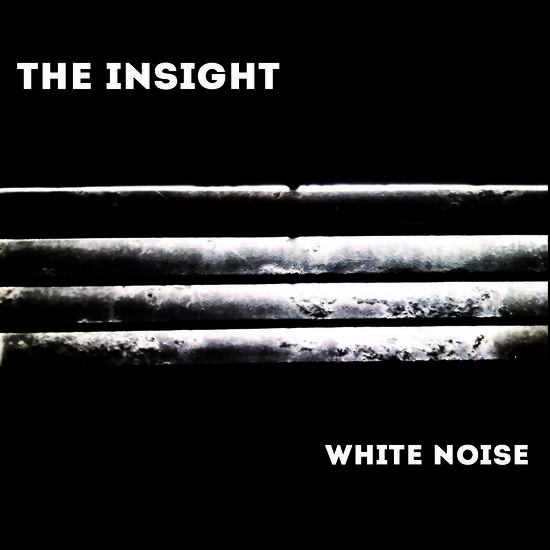 14/05/2015 : THE INSIGHT - White Noise
