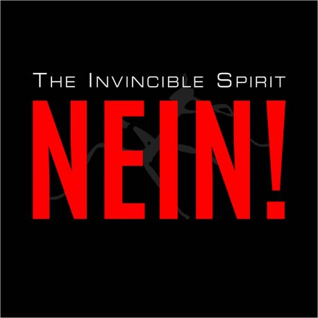 28/01/2018 : THE INVINCIBLE SPIRIT - NEIN! (Single)