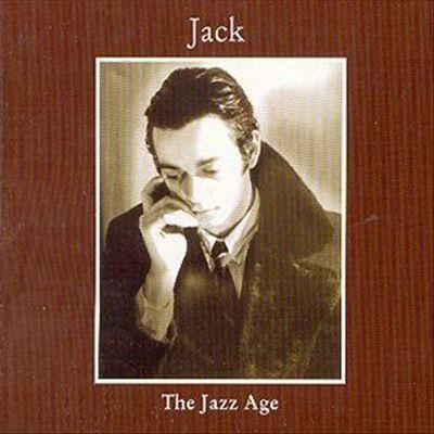 01/10/2015 : JACK - The Jazz Age