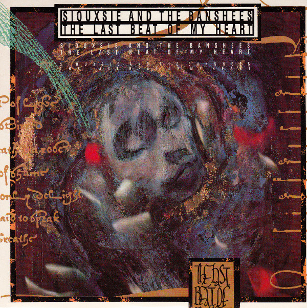 NEWS The Last Beat of My Heart by Siouxsie and the Banshees was released 31 years ago!