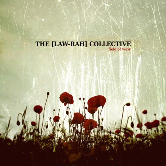 24/01/2013 : THE LAW-RAH COLLECTIVE - Filed Of View
