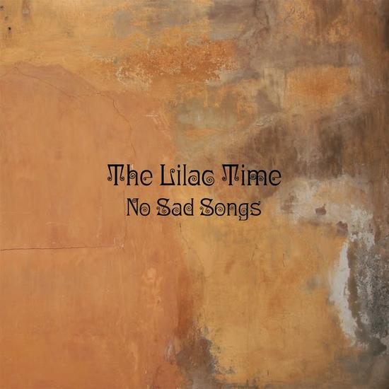 22/03/2015 : THE LILAC TIME - No Sad Songs