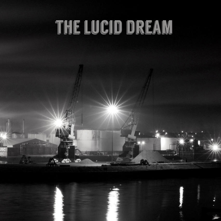 08/12/2016 : THE LUCID DREAM - The Lucid Dream