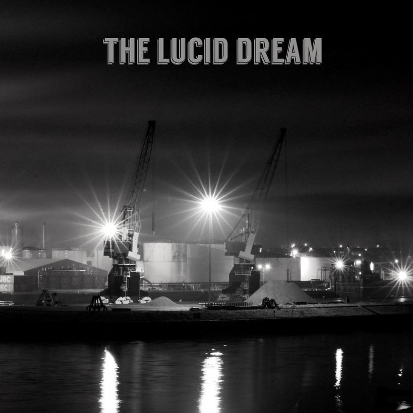 08/12/2016 : THE LUCID DREAM - The Lucid Dream