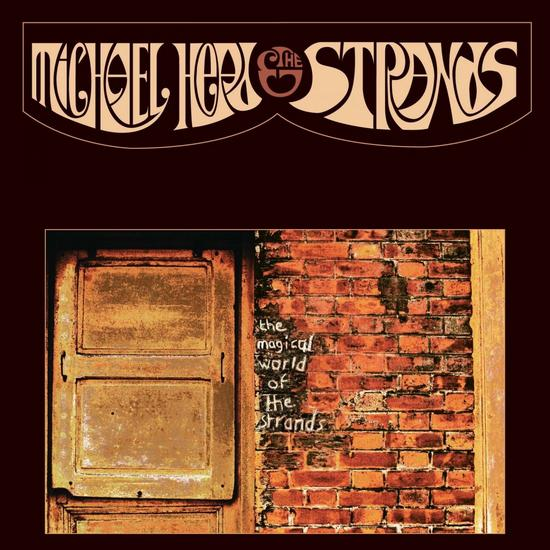 23/08/2015 : MICHAEL HEAD AND THE STRANDS - The Magical World of the Strands