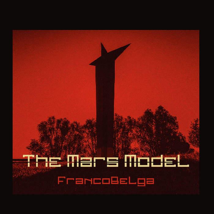 30/01/2020 : THE MARS MODEL - FrancoBelga