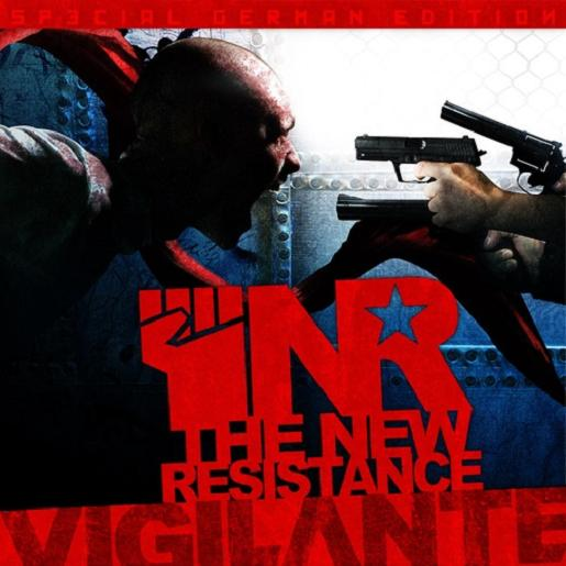 16/06/2011 : VIGILANTE - The New Resistance