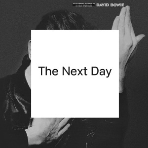 18/03/2013 : DAVID BOWIE - The Next Day