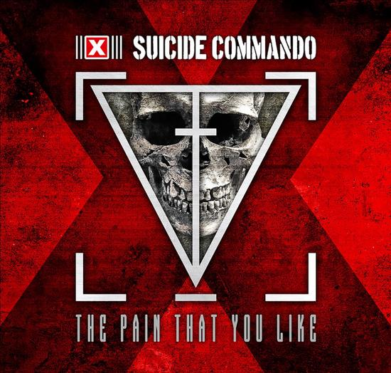 28/06/2015 : SUICIDE COMMANDO - The Pain That You Like