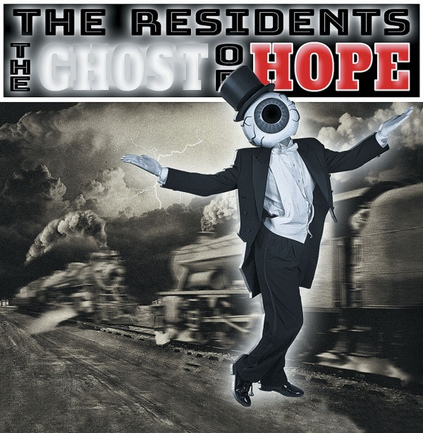 NEWS The Residents brand new forthcoming album 'The Ghost Of Hope'