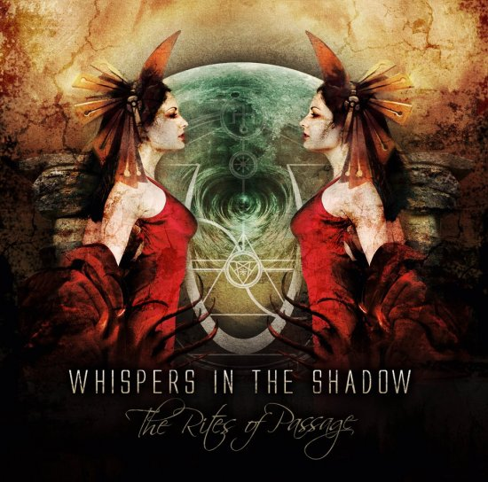 31/03/2012 : WHISPERS IN THE SHADOW - The Rites of the Passage