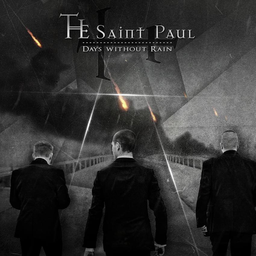 02/02/2016 : THE SAINT PAUL - Days Without Rain