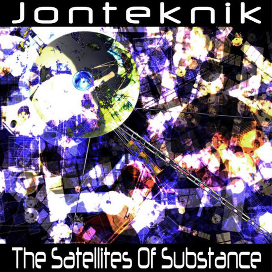 14/10/2013 : JONTEKNIK - The Satellites Of Substance