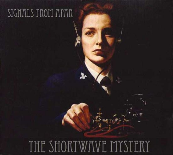 21/07/2011 : THE SHORTWAVE MYSTERY - Signals from Afar