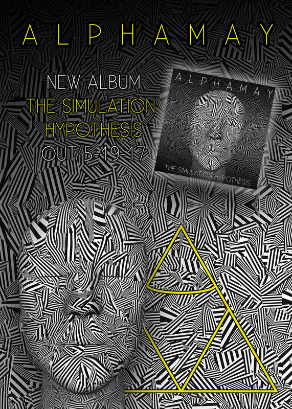 The Simulation Hypothesis, The New album By ALPHAMAY !