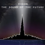 01/10/2014 : VIEON - The sound of the future