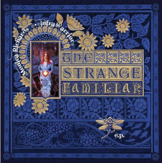 23/05/2011 : INFRAWARRIOR / MONICA RICHARDS - The strange familiar EP
