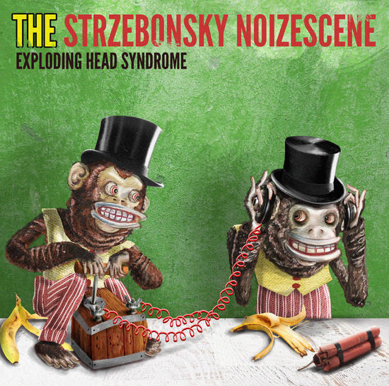 12/11/2015 : THE STRZEBONSKY NOIZESCENE - Exploding Head Syndrome