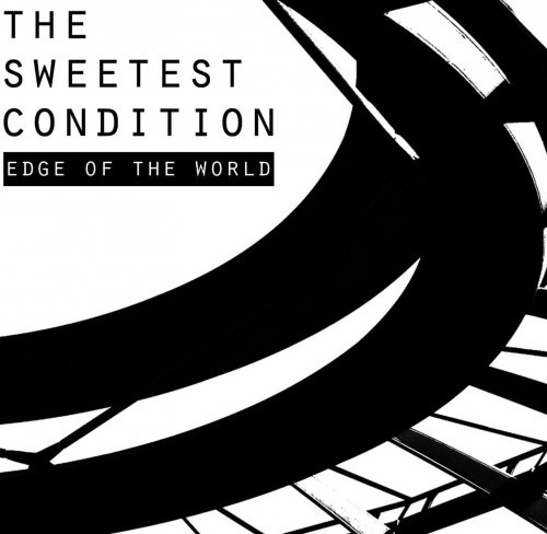 15/01/2016 : THE SWEETEST CONDITION - Edge Of The World