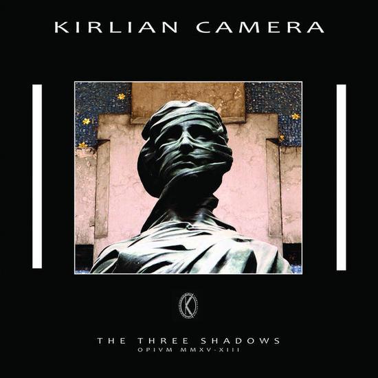 06/11/2015 : KIRLIAN CAMERA - The Three Shadows