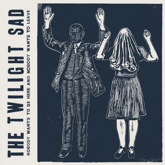 10/03/2015 : THE TWILIGHT SAD - Nobody Wants To be Here, and Nobody Wants to Leave