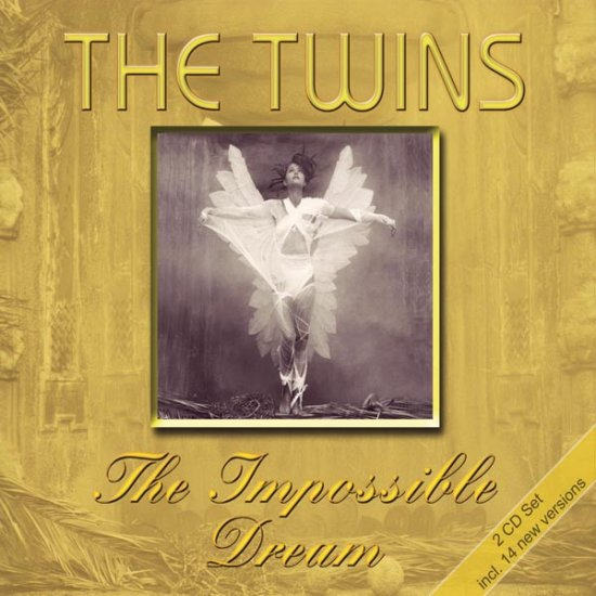 08/08/2011 : THE TWINS - The Impossible Dream