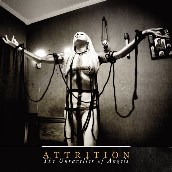 21/03/2013 : ATTRITION - The unraveller of Angels