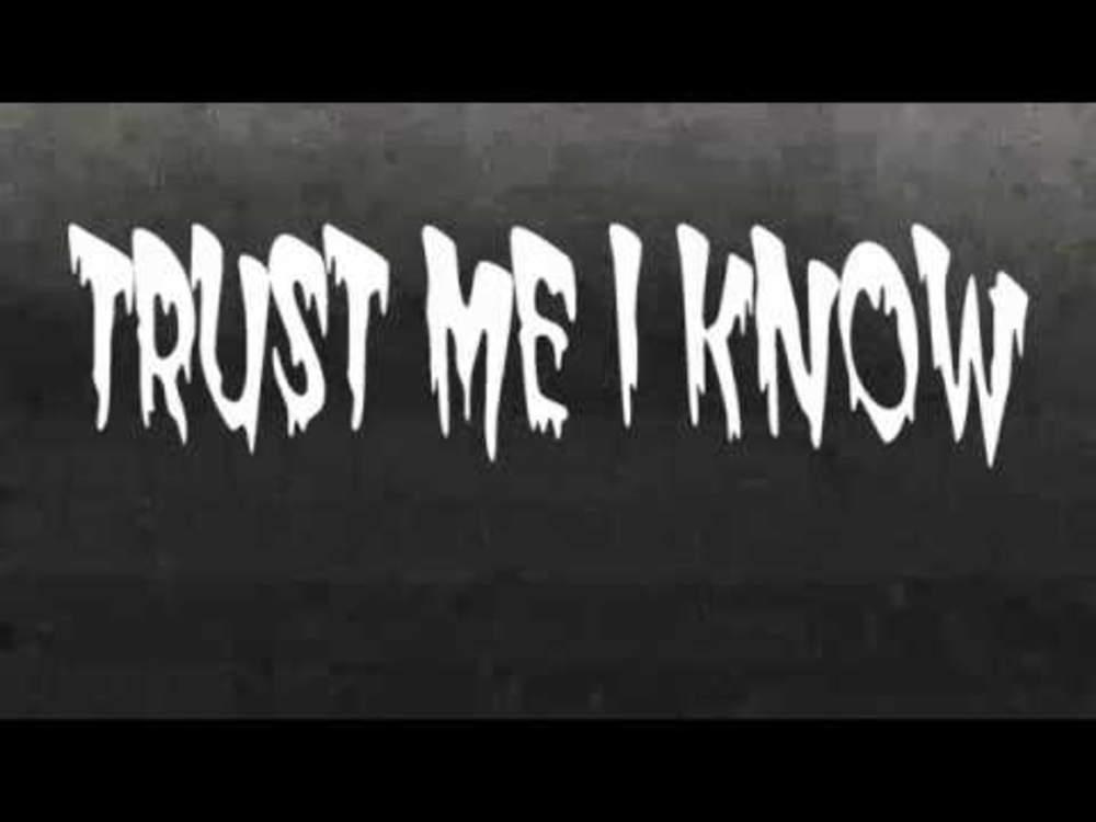 3939 Trust Me I Know