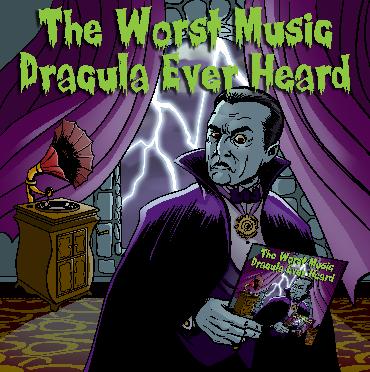 24/10/2011 : VARIOUS ARTISTS - The Worst Music Dracula Ever Heard