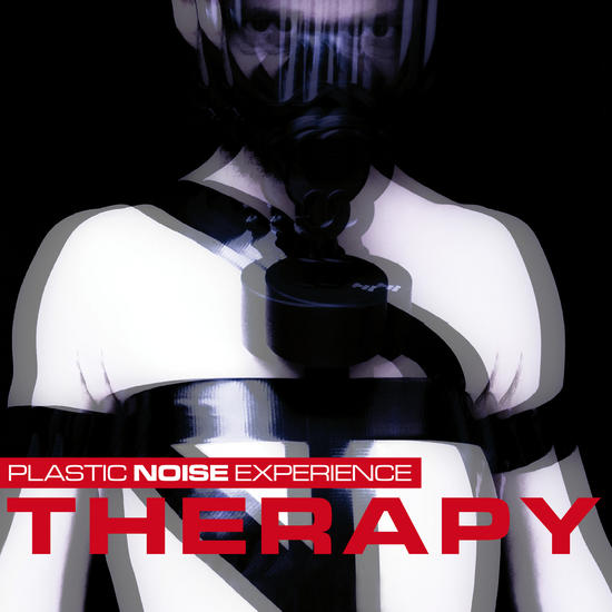 12/02/2014 : PLASTIC NOISE EXPERIENCE - Therapy