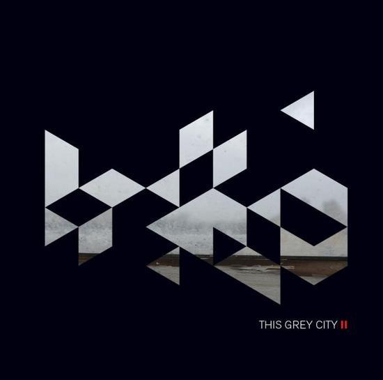 04/11/2015 : THIS GREY CITY - II