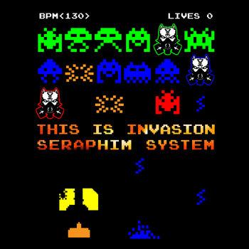 11/11/2015 : SERAPHIM SYSTEM - This Is Invasion