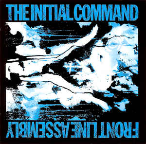 NEWS This month its 31 years since Canadian industrial band Front Line Assembly released their first official album, The Initial Command!