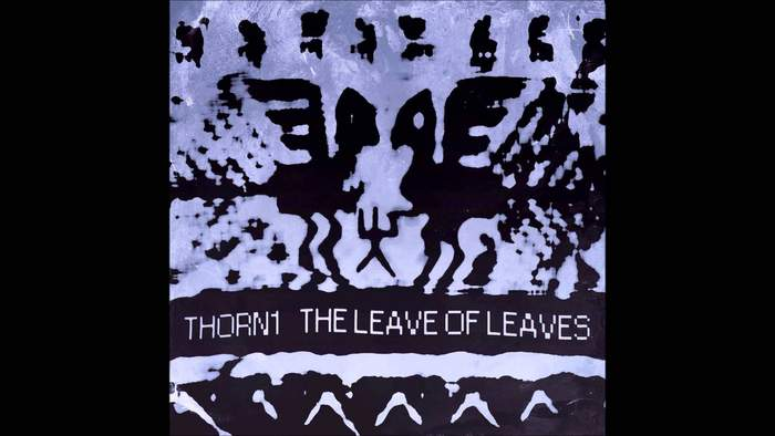 11/12/2016 : THORN 1 - The Leave of Leaves