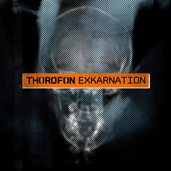 20/10/2011 : THOROFON - Exkarnation