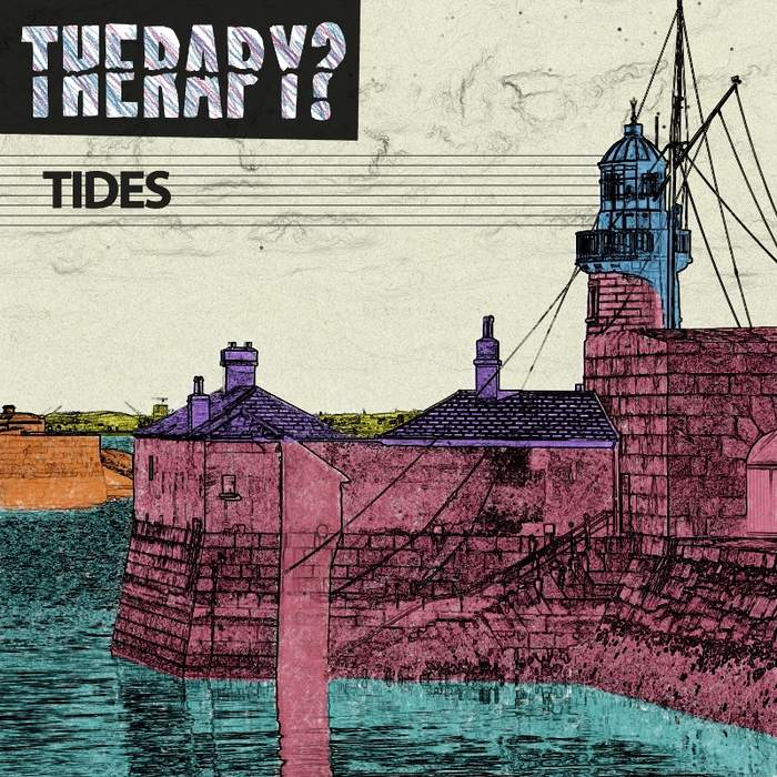 09/12/2016 : THERAPY? - Tides