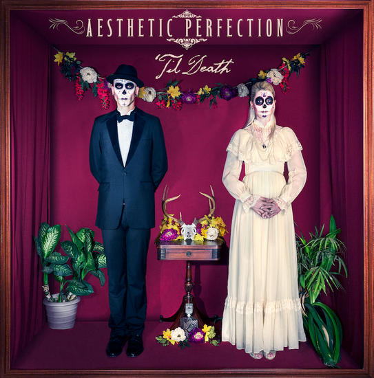 01/02/2014 : AESTHETIC PERFECTION - 'Till Death