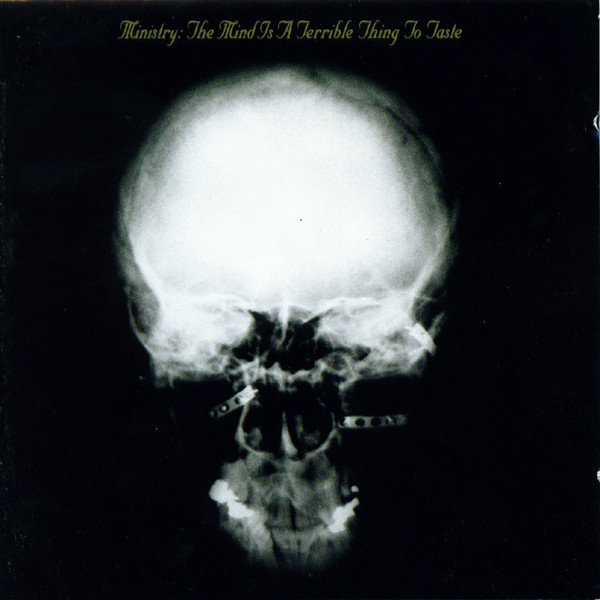 NEWS Today, 30 years The Mind Is A Terrible Thing To Taste by Ministry!