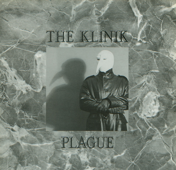 NEWS Today, exactly 31 years ago The Klinik released 'Plague'!