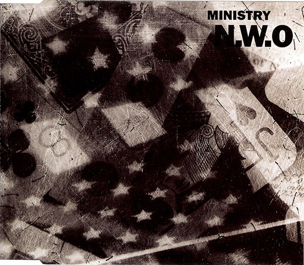 NEWS Today it's exactly 27 years ago Ministry released N.W.O. (New World Order)!