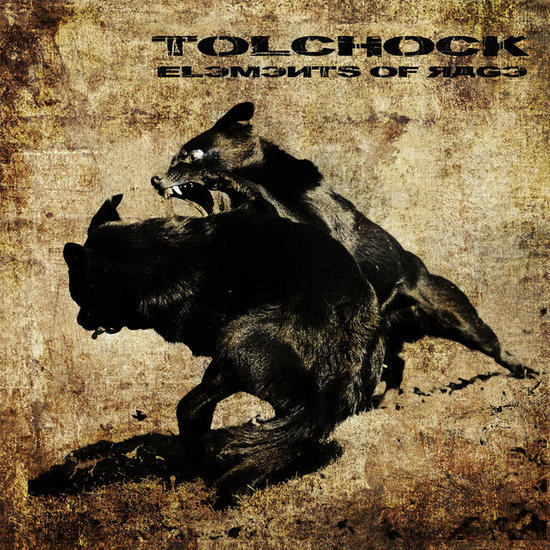 30/08/2015 : TOLCHOCK - Elements Of Rage